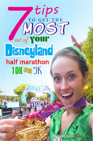 7 Tips to get the most out of your Disneyland Half Marathon, 10K, or 5K (RunDisney race)