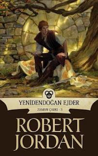 Robert Jordan - Zaman Çarkı 03 - Yenidendoğan Ejder