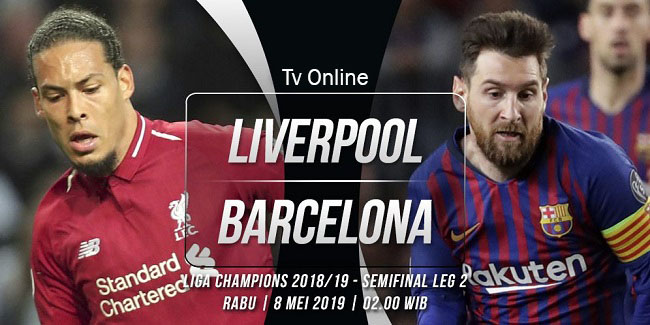 live streaming liga champions liverpool vs barcelona 8 mei 2019