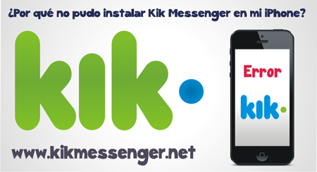 ¿Por que no pudo instalar Kik Messenger en el iPhone?