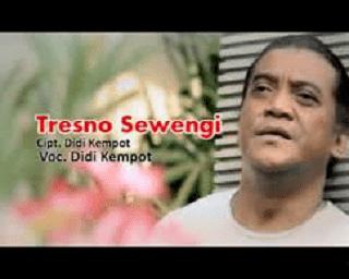 Lirik Lagu Tresno Sewengi - Didi Kempot