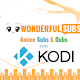 WonderfulSubs for Kodi Add-on BETA Sign Up