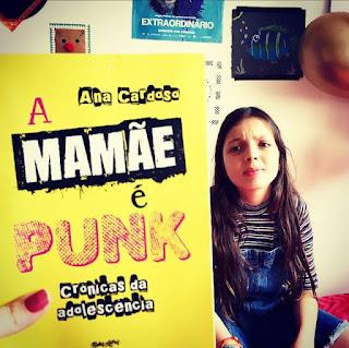 [Novidade] A Mamãe é Punk - Crônicas da Adolescência na Editora Belas Letras