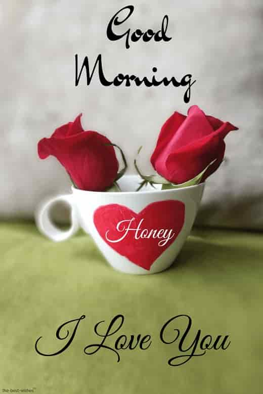 gud mrng honey i love you