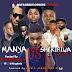 """MIXTAPE""""Djking Naija_Manya Vs Shekiriwa 2018 Mixtape (AFAGBEDU.COM)"""