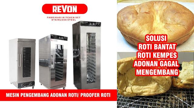 Proofer Roti Merek Revon - Solusi mengatasi Adonan Bantat