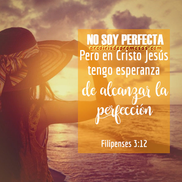 cómo alcanzar la perfección de cristo mensajes cristianos de aliento arcoiris de promesas