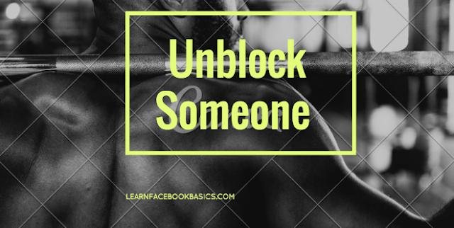 How do I Unblock A Friend On Facebook | Unblock Someone on Facebook - Facebook Unblock