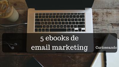 5-ebooks-de-email-marketing