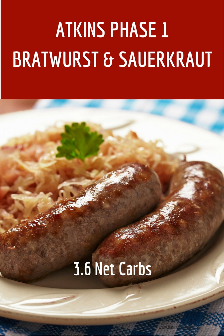 This quick and easy 2-ingredient meal for bratwurst and sauerkraut will please even the pickiest of kids. Perfect for Atkins Phase 1 Induction or any low carb diet.