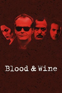 Watch Blood and Wine Online Free in HD