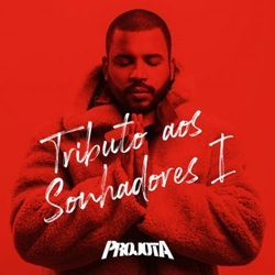 Projota – Tributo Aos Sonhadores I (2019) CD Completo