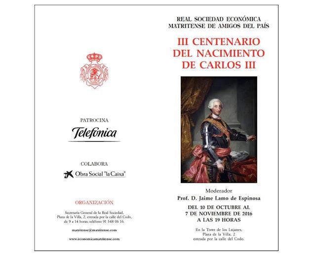 III Centenario del nacimiento del Rey Carlos III, moderadas por  el Excmo. Sr. Marqués de Mirasol