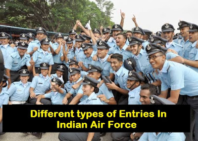 Different types of Entries In Indian Air Force
