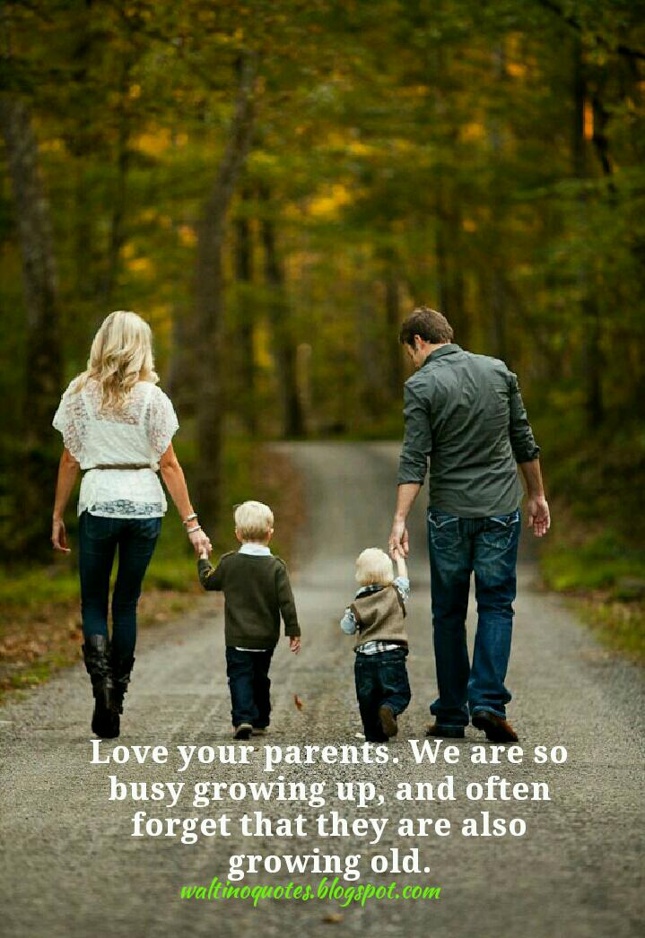 The Quoteable Quotes Love Your Parents