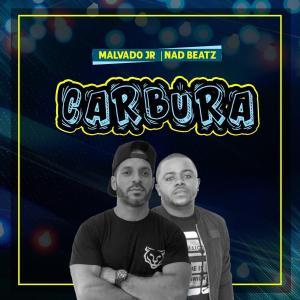 Malvado Jr & Nad Beatz – Carbura