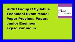 KPSC Group C Syllabus Technical Exam Model Paper Previous Papers Junior Engineer skpsc.kar.nic.in