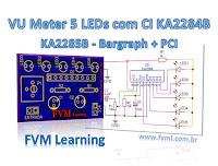 VU Meter 5 LEDs com CI KA2284B / KA2285B - Bargraph + PCI