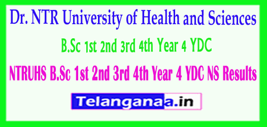 Dr. NTR University of Health and Sciences B.Sc 1st 2nd 3rd 4th Year 4 YDC NS Results