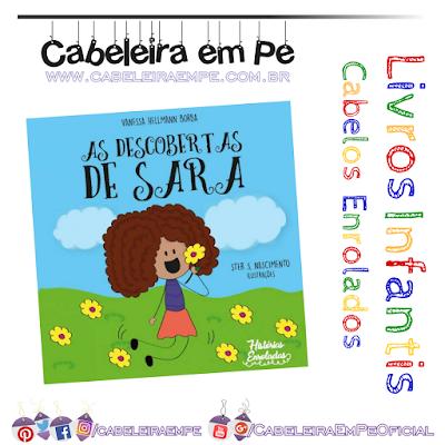 Livrinho infantil personagem de cabelo enrolado As Descobertas de Sara - Vanessa Hellmann Borba