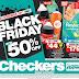 #BlackFriday: Western Cape Checkers Black Friday Sale (Pics and PDF)