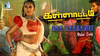 Raa Raarandi Video Song – Kallatam | Latest Tamil Movie | Nandha, Richard