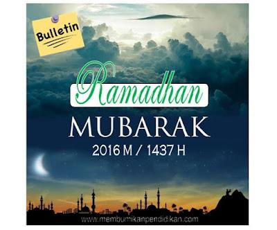 Buletin Puasa Ramadhan 2016 M/1437 H