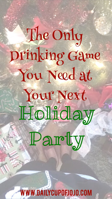 The Only Drinking Game You Need At Your Next Holiday Party