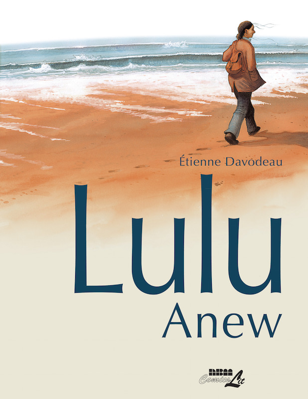Lulu Anew by Étienne Davodeau Translation: Joe Johnson Letters: Ortho.