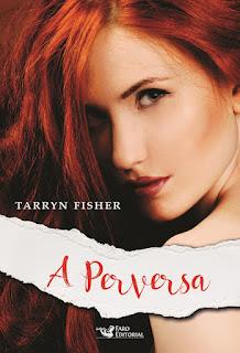 [Lançamento] A Perversa | Tarryn Fisher @faroeditorial #Livro2