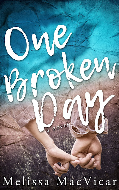 One Broken Day by Melissa MacVicar