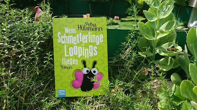 [Rezension] Petra Hülsmann - Wenn Schmetterlinge Loopings fliegen