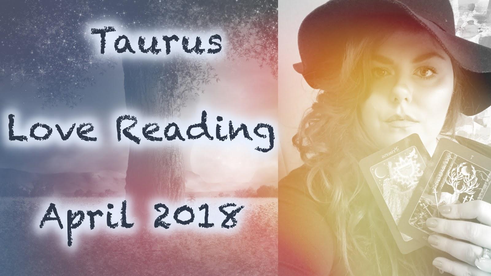 Taurus April 2018 Love Tarot Reading! Change is definitely coming