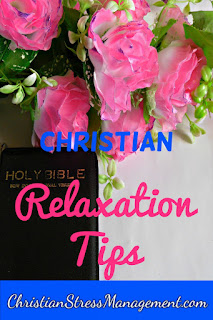 Christian relaxation tips