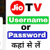 Jio Tv Id Password 2019