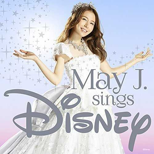 [Album] May J. – May J. sings Disney (2015.11.04/MP3/RAR)