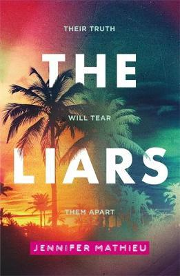 The Liars by Jennifer Mathieu
