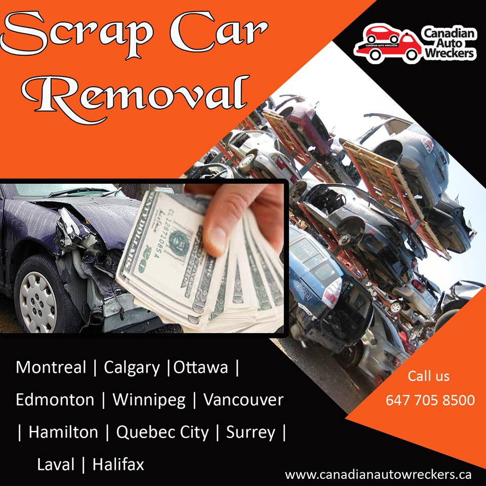 Scrap Car Removal Montreal - Upto $2,000 Cash Money Paid - Contact ...