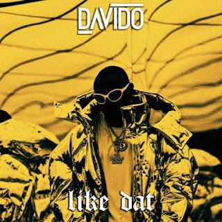 Hit Exclusivo   Davido- Like Dat   Baixar  mp3   2017
