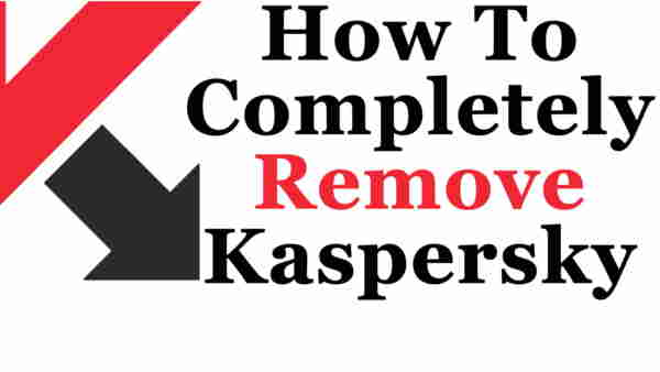 how to remove kaspersky completely