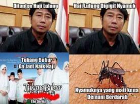 meme haji lulung paling lucu digigt nyamuk