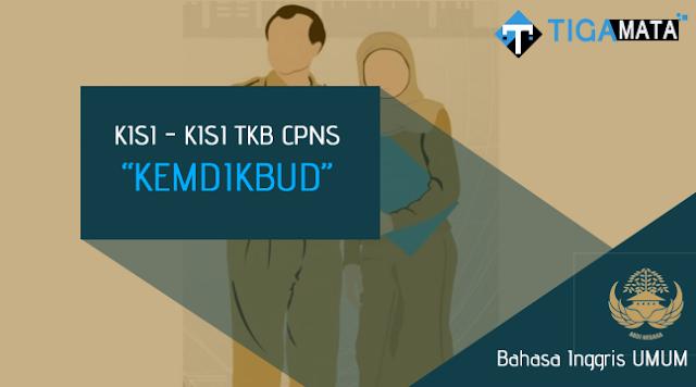 Kisi - Kisi TKB Bahasa Inggis Umum CPNS Kemdikbud (S1, S2)