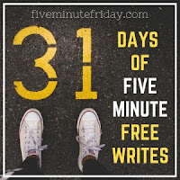 http://fiveminutefriday.com/2018/08/30/31-days-five-minute-free-writing-prompts-2018/