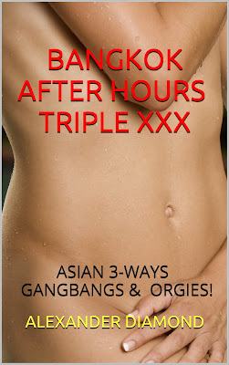 Bangkok After Hours - Triple XXX