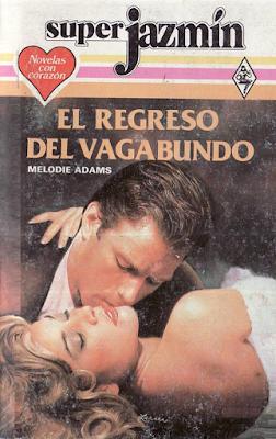 Melodie Adams - El Regreso Del Vagabundo