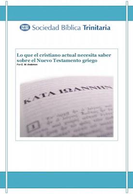 G. W. Anderson-Lo Que El Cristiano Actual Necesita Saber Sobre El Nuevo Testamento Griego-