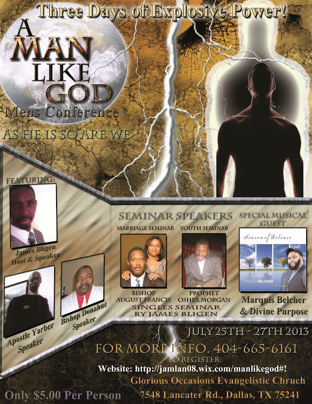Introducing A Man Like God, Men's Conference As He Is, So Are We - July 25th, 2013 through July 27th, 2013