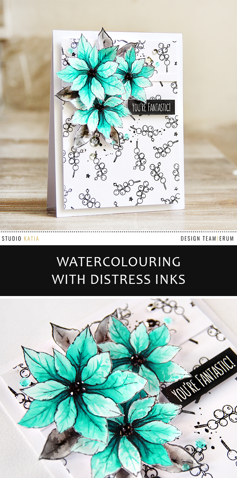 Studio Katia Merry Poinsettia Stamp Set watercoloured using distress inks by Erum Tasneem | @pr0digy0