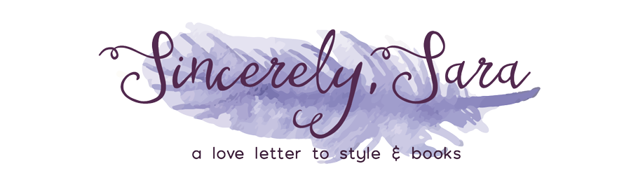 Sincerely, Sara | Style & Books