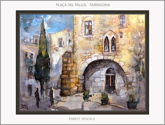 TARRAGONA-PINTURA-PLAÇA DEL PALLOL-TÁRRACO-ROMA-HISTORIA-ART-PAISATGES-CATALUNYA-PINTURES-ARTISTA-PINTOR-ERNEST DESCALS-